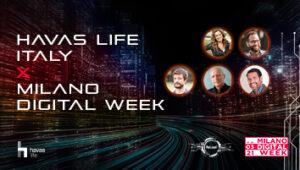 Havas Life Italy x Milano Digital Week
