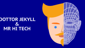 Dottor Jekyll e Mister High Technology